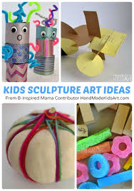 Creative Sculpture Art Projects For Kids