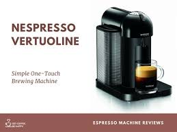 Nespresso Machine Vertuoline Review Simple One Touch Brewing