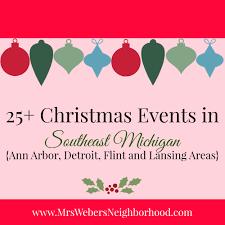 Halloween City Jackson Mi 2014 by 25 Christmas Events In Southeast Michigan Ann Arbor Detroit