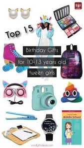 12 Year Old Girl Birthday Present Ideas Top Gifts Toys For 11 To 12