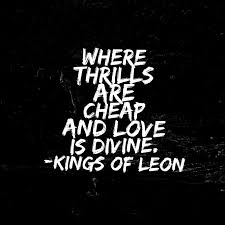 Love Is Divine (Kings Of Leon Lyrics) - Background, Wallpaper ...