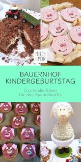 kuchen für den bauernhof kindergeburtstag milch mehr