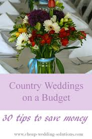 Country Weddings On A Budget