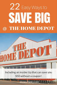 22 Ways to Save Money at The Home Depot Hacks the Pros Use