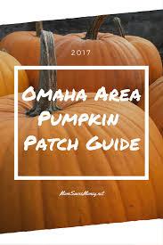 Valas Pumpkin Patch Omaha Hours by Omaha U0026 Surrounding Area 2017 Pumpkin Patch Guide Mom Saves Money