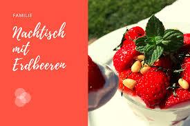 nachtisch mit erdbeeren gesund und lecker schnell