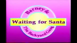 Barney & The Backyard Gang- Waiting For Santa Part 1 - Video ... Credits To Barney And The Backyard Gang Campfire Sing Along 1990 Rant Youtube Ideas The Live Stage Show Youtube Gopacom Louis Intro 2 Video Dailymotion And Intro Part 19 Home Kung Fu Panda Version Of Theme Sung By Po Waiting For Santa 1 Book