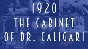 The Cabinet Of Dr Caligari Expressionism Analysis by 1920 How The Cabinet Of Dr Caligari 1920 Was The First