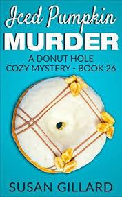 Iced Pumpkin Murder Donut Hole Mystery 26 Double Chocolate