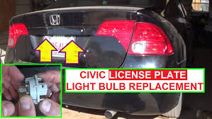 honda civic license plate light bulb tag light bulb removal and