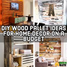 20 DIY Wood Pallet Ideas For Home Decor On A Budget DIY