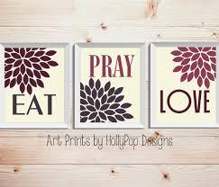 Modern Kitchen Wall Decor Eat Pray Love Trio Print Set 3