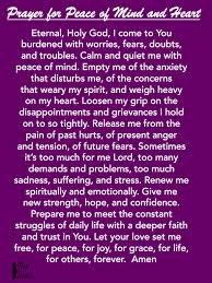 Prayer For Peace Of Mind And Heart This Is Perfect Anxiety Or Stressful Moments