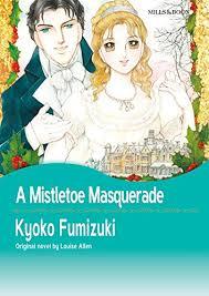 A Mistletoe Masquerade Mills Boon Comics