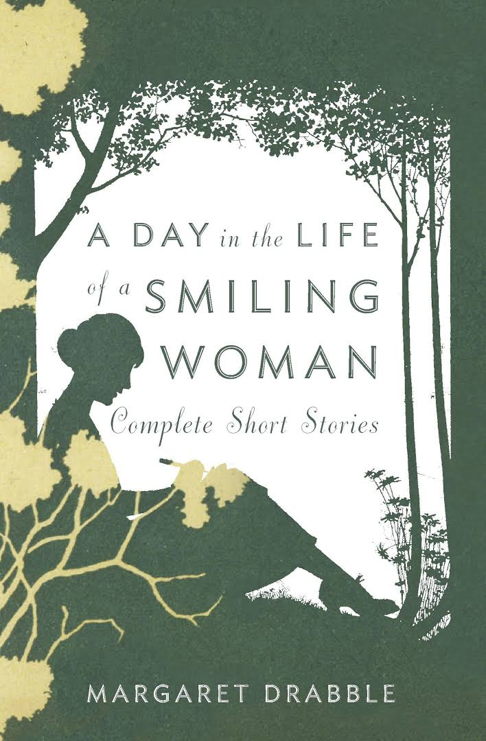 Bilderesultat for margaret drabble a day in the life of a smiling woman: the collected stories