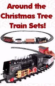 Around The Christmas Tree Train Sets
