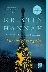 The Nightingale A Novel Kristin Hannah Amazon