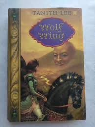 Wolf Wing The Claidi Journals By Tanith Lee