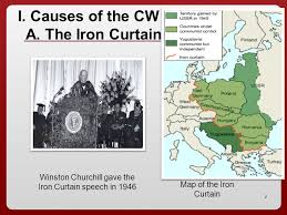 Iron Curtain Speech 1946 Definition unit 13 the origins of the cold war i causes of the cw a the