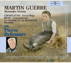 dumas martin guerre hugo choses vues chateaubriand rene