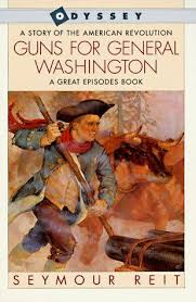Cover Image For Guns General Washington A Story Of The American Revolution About Henry Knox