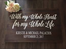 With My Whole Heart For Life Sign Wedding Welcome Entrance Rustic Decor Country Photo Prop