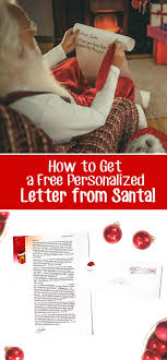 Get a Free Personalized Letter from Santa Scattered Thoughts of