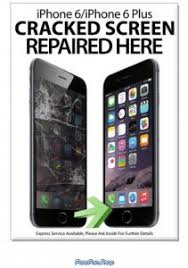 Repair Poster A2 LARGE iPhone 6 6Plus Cracked Screen Repaired Here