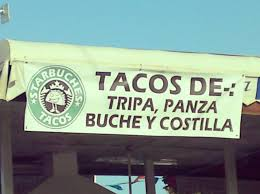 100 Funny Truck Names 13 Photos Of Hilarious Taqueria Thatll Fill Your Tummy With