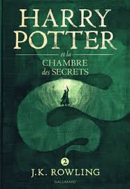 harry potter 2 et la chambre des secrets harry potter et la chambre des secrets romans ado grand format