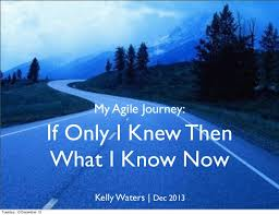 My Agile Journey If Only