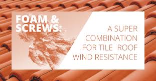 foam and screws tile roof wind resistance