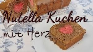 nutella kuchen rezept kuchen mit herz im inneren backen ideen zum valentinstag
