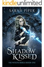 Shadow Kissed A Reverse Harem Paranormal Romance The Witchs Rebels Book 1