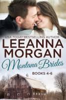 Montana Brides Boxed Set Books 4 6 By Leeanna Morgan