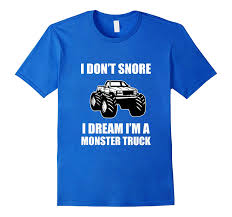 Funny Monster Truck T-Shirt | I Don't Snore Gift Tee-CL – Colamaga Kids Rap Attack Monster Truck Tshirt Thrdown Amazoncom Monster Truck Tshirt For Men And Boys Clothing T Shirt Divernte Uomo Maglietta Con Stampa Ironica Super Leroy The Savage Official The Website Of Cleetus Grave Digger Dennis Anderson 20th Anniversary Birthday Boy Vintage Bday Boys Fire Shirt Hoodie Tshirts Unique Apparel Teespring 50th Baja 1000 Off Road Evolution 3d Printed Tshirt Hoodie Sntm160402 Monkstars Inc Graphic Toy Trucks American Bald Eagle