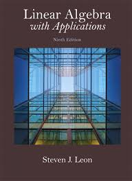 Linear Algebra With Applications 9th Edition