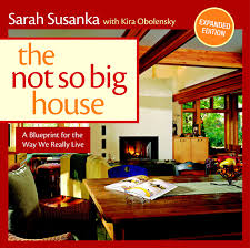 The Not So Big House: A Blueprint For The Way We Really Live ... Nc Mountain Lake House Fine Homebuilding Plan Sarah Susanka Floor Unusual 1 Not So Big Charvoo Plans Prairie Style 3 Beds 250 Baths 3600 Sqft 45411 In The Media 31 Best Images On Pinterest Architecture 2979 4547 Bungalow Time To Build For Bighouseplans Julie Moir Messervy Design Studio Outside Schoolstreet Libertyville Il 2100 4544