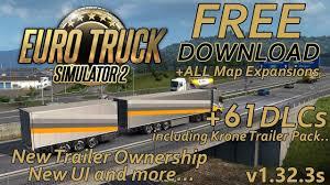 100 Truck Simulator Download EURO TRUCK SIMULATOR 2 V13237S 61 DLC