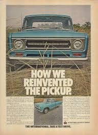 How We Reinvented The Pickup - International Truck Ad 1969 FJ 1969 Intertional Scout For Sale Classiccarscom Cc1100907 Ih Harvester Pickup Truck Upper Sandusky Oh Youtube 1600 Grain Truck Item Da0462 Sold Ma Cc C1640 Tipping Tray Wwwjusttruckscomau The Street Peep 1968 Travelall C1100 Loadstar Parts Your Transtar Co4070a Running Outback 19072015 Trucks The Complete History 800a Removable Top Great Project