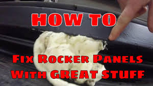 HOW TO: Repair Rocker Panels With Expanding Foam 'Great Stuff' And ...