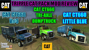 Farming Simulator 2015 - Tripple Cat CT660 Truck Pack