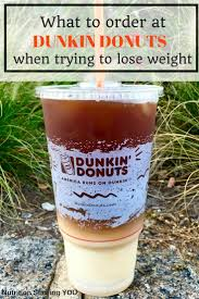 You CAN Mix Convenience With Healthy Eating Learn What To Order At Dunkin Donuts When Trying Lose Weight