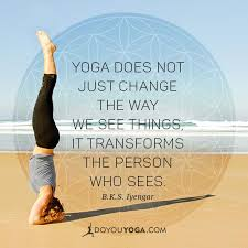 Completely Agree With This Quote Since Practicing Yoga I See The World Through New Eyes