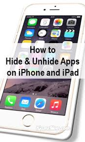 How to Hide Unhide an App Icon on iPAD and iPhone