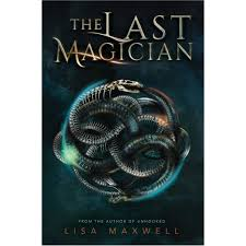 The Last Magician 1 By Lisa Maxwell