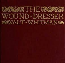 the project gutenberg ebook of the wound dresser by walt whitman