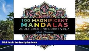 FREE DOWNLOAD Mandala Coloring Book 100 Unique Designs And Stress Relieving Patterns