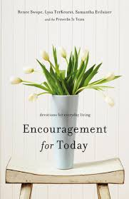 Encouragement For Today Devotions Everyday Living By Renee Swope