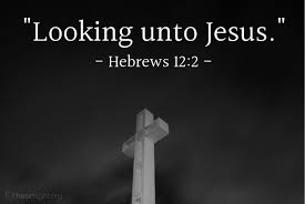 Illustration Of Hebrews 122 Looking Unto Jesus